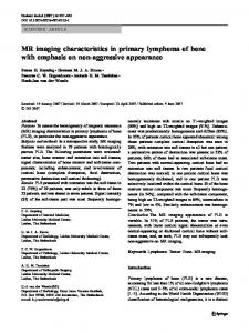 MR imaging characteristics in primary lymphoma of bone with ... - Core