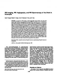 MR Imaging, MR Angiography, and MR Spectroscopy of ... - CiteSeerX