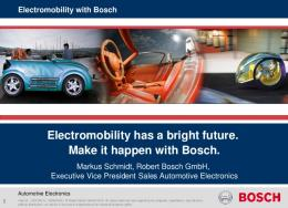 Mr. Markus Schmidt, Bosch Automotive Electronics, Executive Vice ...