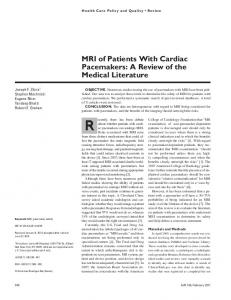 MRI of Patients With Cardiac Pacemakers: A Review of the Medical ...