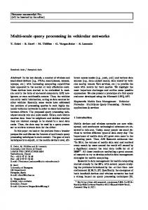 Multi-scale query processing in vehicular networks - Semantic Scholar
