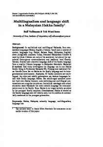 Multilingualism and language shift in a Malaysian
