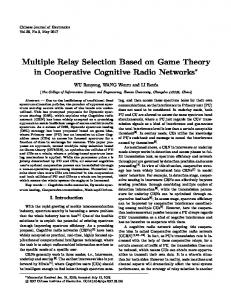 Multiple Relay Selection Based on Game Theory in ... - IEEE Xplore