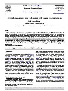 Mutual engagement and collocation with shared representations