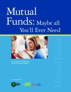 Mutual Funds: Maybe All You'll Ever Need
