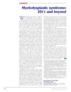 Myelodysplastic syndrome: 2011 and beyond