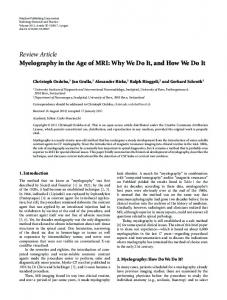 Myelography in the Age of MRI: Why We Do It, and How We Do It