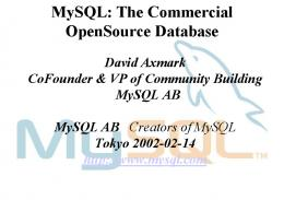 MySQL: The Commercial OpenSource Database
