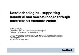 Nanotechnologies - supporting industrial and societal needs ...