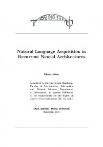 Natural Language Acquisition in Recurrent Neural Architectures