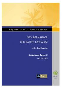 Neoliberalism or regulatory capitalism - ANU