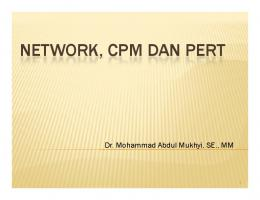 network, cpm dan pert - Official Site of MOHAMMAD ABDUL MUKHYI