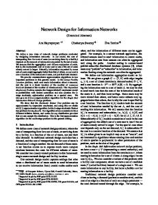 Network Design for Information Networks