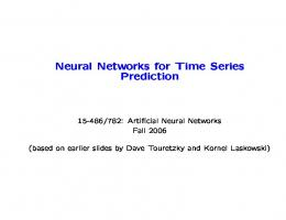 Neural Networks for Time Series Prediction