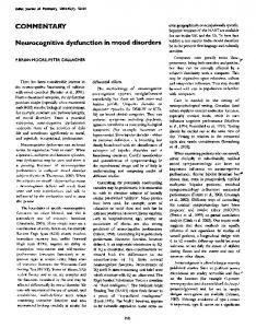 Neurocognitive dysfunction in mood disorders.