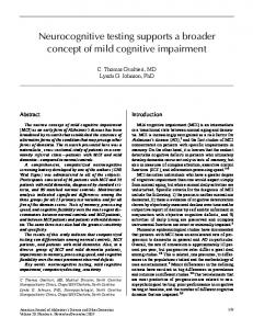 Neurocognitive testing supports a broader concept of mild cognitive ...