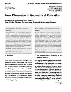 New Dimension in Geometrical Education