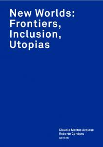 New Worlds: Frontiers, Inclusion, Utopias - Instituto de Investigaciones ...