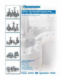 NEWCO - Cast Steel Bolted Bonnet Valves Product Line Technical ...