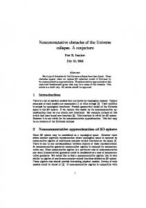 Noncommutative obstacles of the Universe collapse. A conjecture