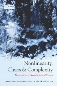 Nonlinearity, Chaos, and Complexity : The Dynamics ...