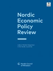 Nordic Economic Policy Review – Labour Market Integration in the ...