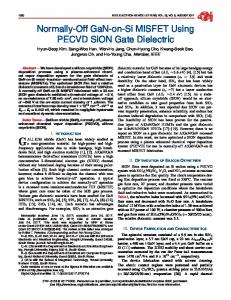 Normally-Off GaN-on-Si MISFET Using PECVD SiON ...