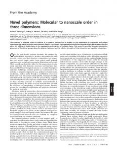 Novel polymers: Molecular to nanoscale order in