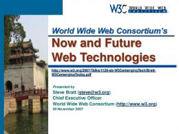 Now and Future Web Technologies - World Wide Web Consortium