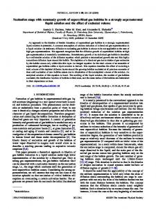 Nucleation stage with nonsteady growth of supercritical gas bubbles in