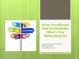 Nurse Practitioners & Social Media: What's Your Networking IQ? (PDF ...