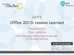 Office 2010: Lessons Learned