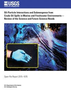 Oil-Particle Interactions and Submergence from Crude Oil Spills in ...