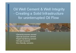 Oil Well Cement & Well Integrity - Creating a Solid Infrastructure for ...