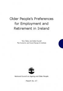 Older People's Preferences for Employment and Retirement in Ireland