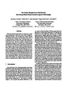 On Cache Replacement Policies for Servicing Mixed ... - Rutgers CS