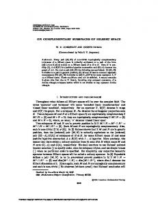 ON COMPLEMENTARY SUBSPACES OF HILBERT SPACE 1
