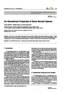 On Geometrical Properties of Some Banach Spaces