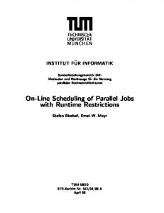 On-Line Scheduling of Parallel Jobs with Runtime ... - CiteSeerX