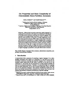 On Properties and State Complexity of