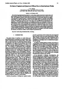 On Some Classical and Quantum Effects Due to Gravitational Fields