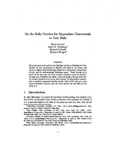 On the Helly Number for Hyperplane Transversals