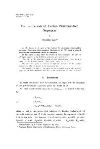 On the Periods of Certain Pseudorandom Sequences