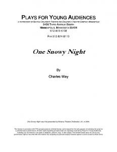 One Snowy Night - Plays for Young Audiences