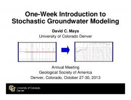 One-Week Introduction to Stochastic Groundwater Modeling
