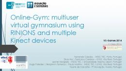 Online-Gym: a 3D virtual gymnasium using Kinect interaction