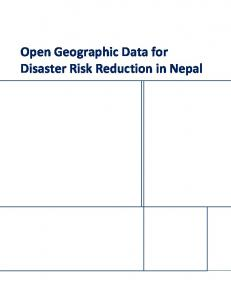 Open Geographic Data for Disaster Risk Reduction in Nepal - USAID