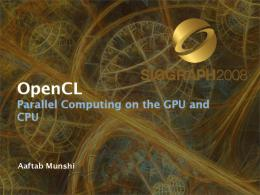 OpenCL - Beyond Programmable Shading