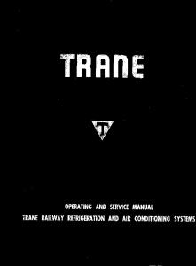 Operating and Service Manual - Trane Railway Refrigeration and Air ...