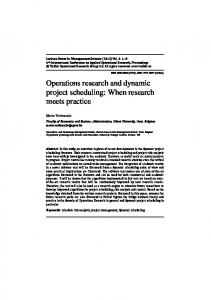 Operations research and dynamic project scheduling: When ...